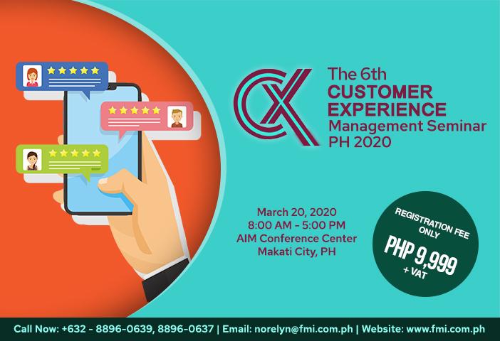 The 6th Customer Experience Management (CXM) PH Seminar 2020